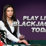 LIVE BLACKJACK TIPS