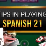 Tips in Playing Spanish 21